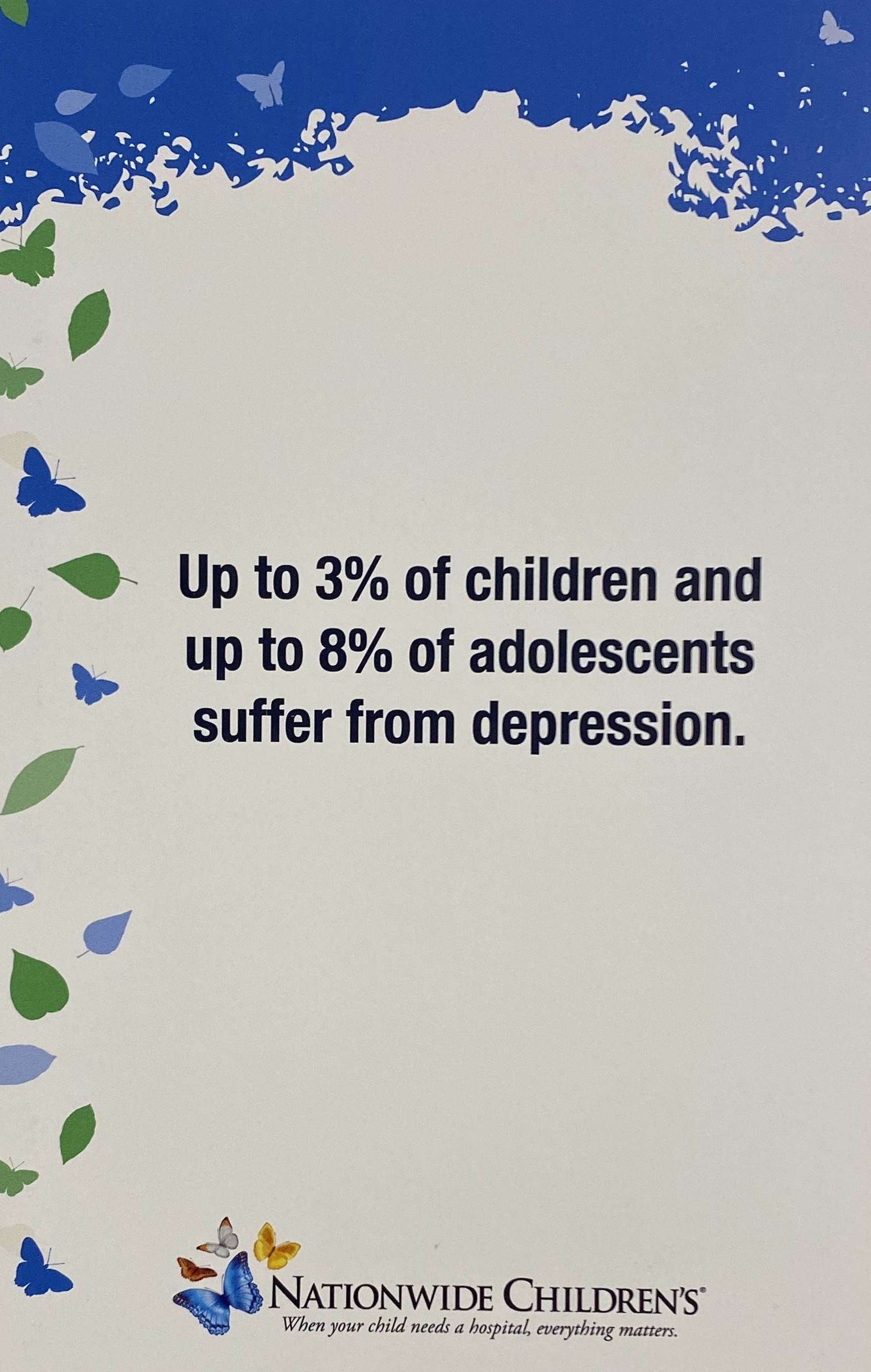 Up to 3% of children and up to 8% of adolescents suffer from depression.